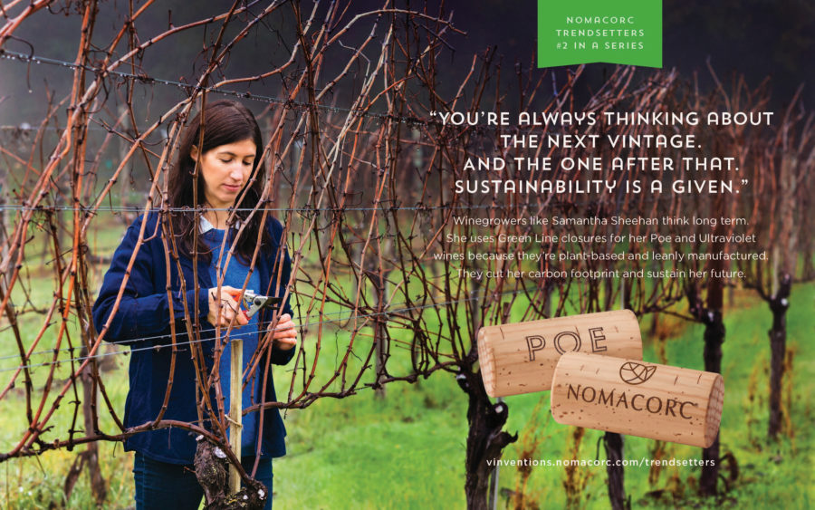 """""""You're always thinking about the next vintage. And the one after that. Sustainability is a given."""""""